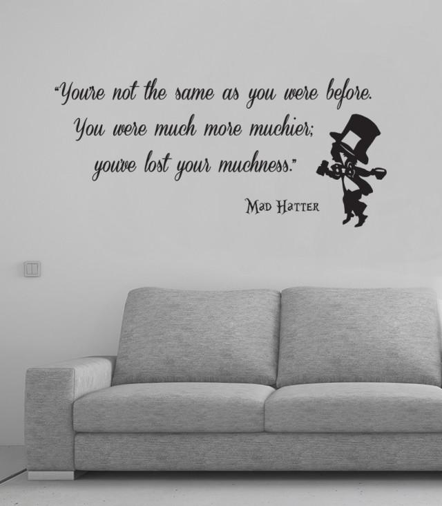 Alice In Wonderland Mad Hatter Never Lose Your Muchness Wall Art Quote Vinyl Decal Sticker Mural Wedding Birthday Anniversary Gift DIY
